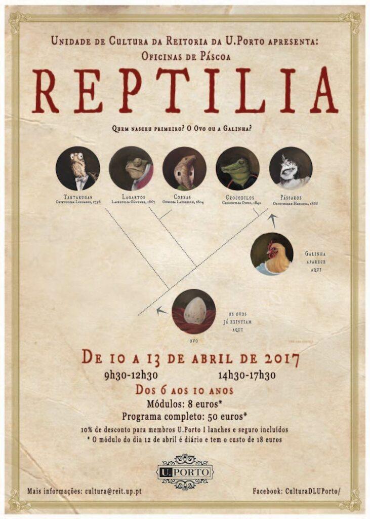 REPTILIA | Oficinas de Páscoa da Reitoria da U.Porto