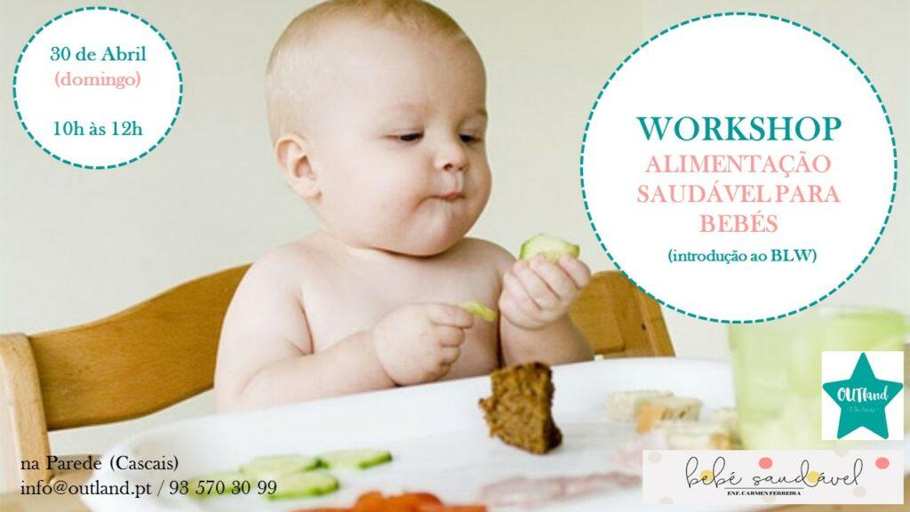 """Workshop """"Alimentação saudável para bebés"""""""