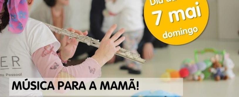 Música para a Mamã!