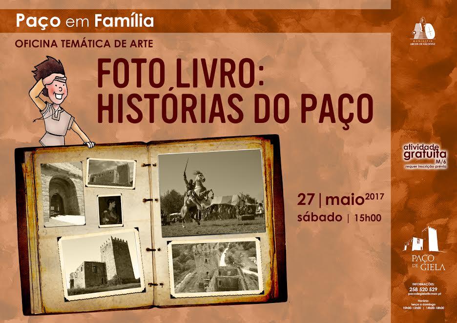 """Paço em Família – Oficina Temática de arte """"Foto-Livro"""": Histórias do Paço"""
