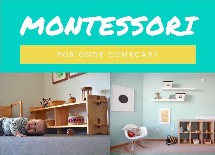 Montessori – Por onde Começar?