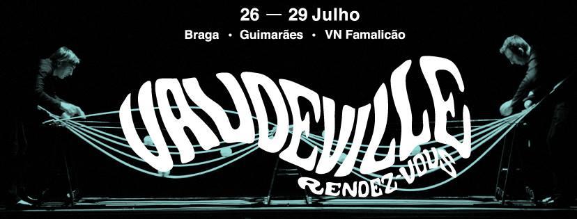 As melhores atividades para Crianças no fim de semana de 29 e 30 de Julho: Festival Internacional Vaudeville Rendez-Vous