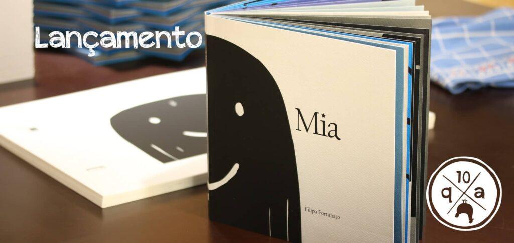 """Lançamento do livro de artista """"Mia"""""""