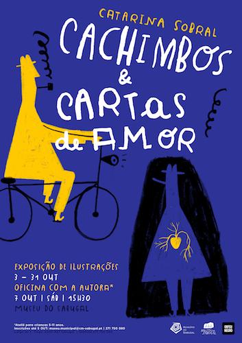 CACHIMBOS & CARTAS DE AMOR EXPOSIÇÃO & OFICINA C/ CATARINA SOBRAL