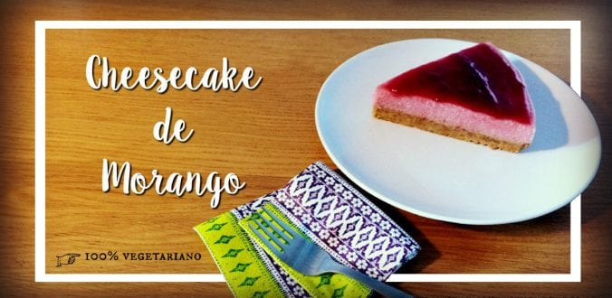 cheesecake de morango vegetariano