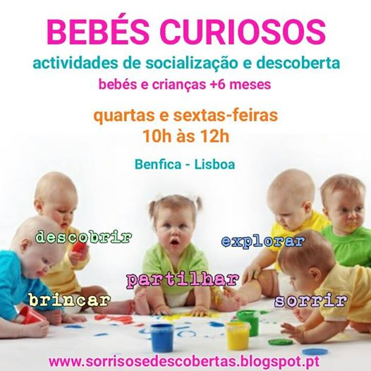 BEBÉS CURIOSOS (+6 meses) – Actividades de Socialização e Descoberta P/ Bebés e Crianças