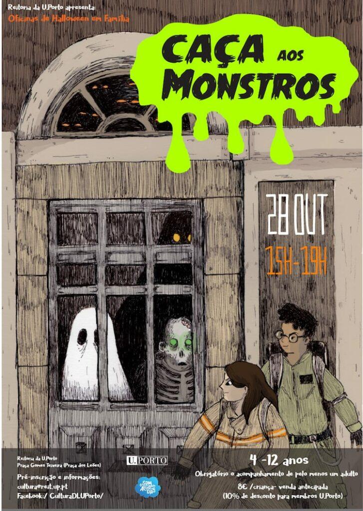 Caça aos Monstros | Oficinas de Halloween em Família da U.Porto