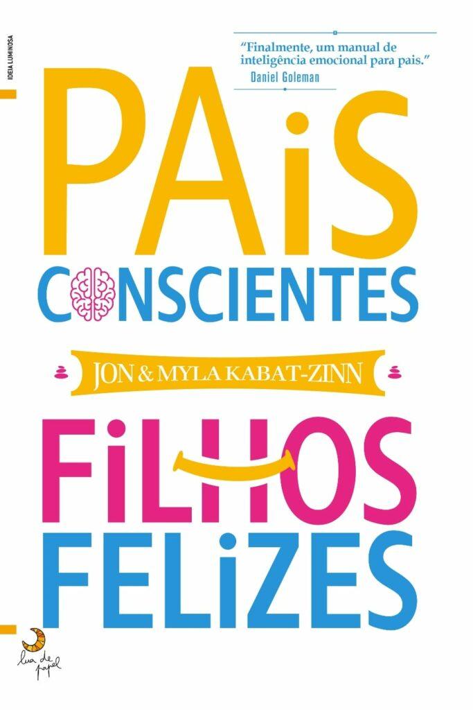 pais_conscientes_filhos_felizes (1)