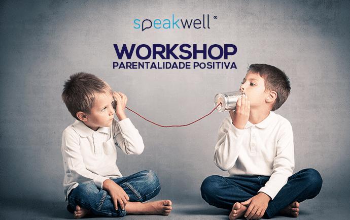 """Workshop """"Comunicar com os Filhos – Falar para Ouvir"""""""