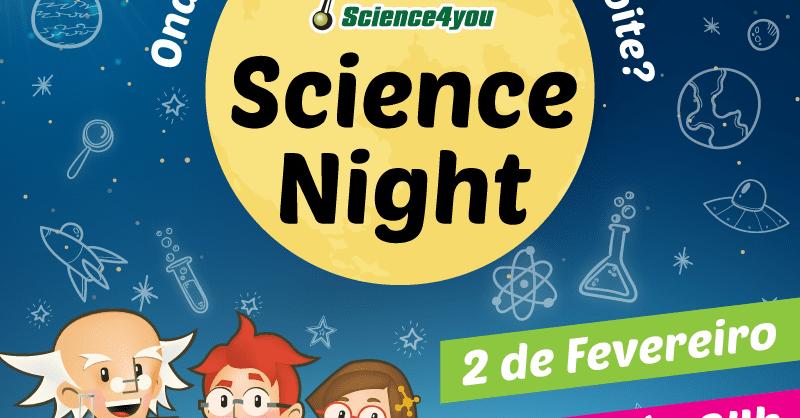 Science Night da Science4you