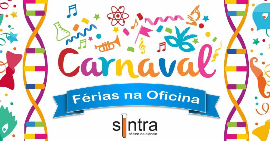 Férias de Carnaval na Oficina de Ciência de Sintra