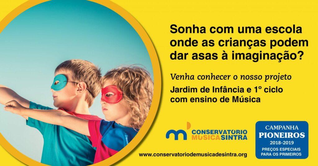 Campanha Pioneiros - Ensino Integrado Conservatório de Música de Sintra