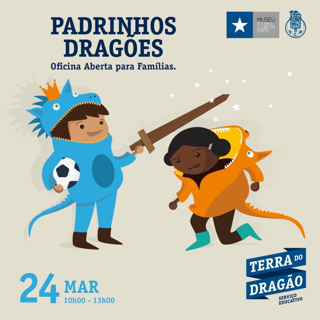 """""""Padrinhos Dragões"""" – Oficina Aberta (p/Famílias)"""