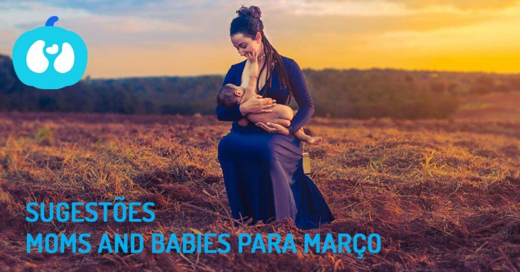 As melhores actividades em Março para Bebés e Grávidas