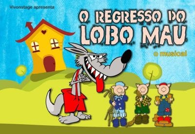Musical O Regresso do Lobo Mau