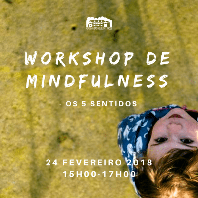Workshop de Mindfulness – Os 5 Sentidos