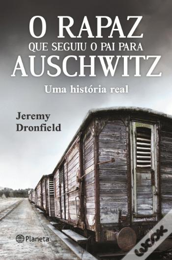 o rapaz que seguiu o pai para auschwitz