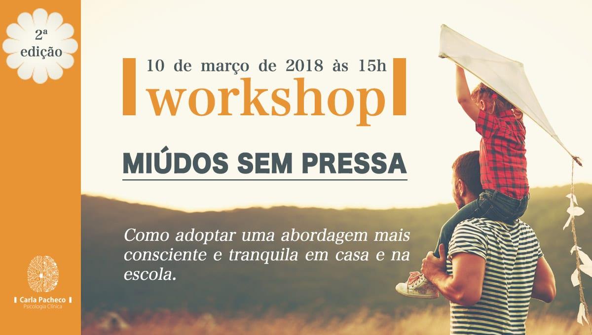 Workshop Miúdos sem Pressa – 2ª Edição