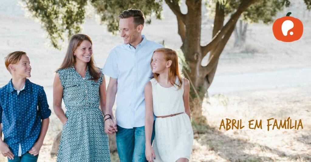 Abril em Famílias