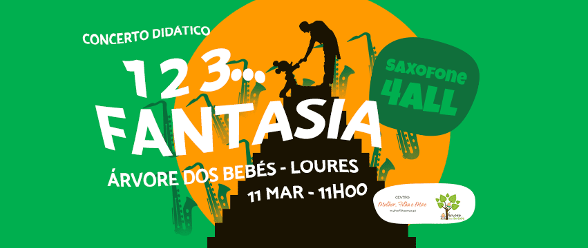 Saxofone 4 All – 1, 2, 3… Fantasia!
