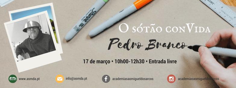 O Sótão ConVida Pedro Branco