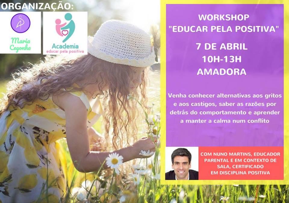 Workshop Educar Pela Positiva