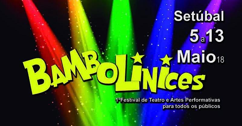 BAMBOLINICES –  1º Festival de Teatro e Artes Performativas