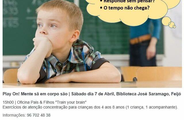 Oficina Pais & Filhos Train your brain