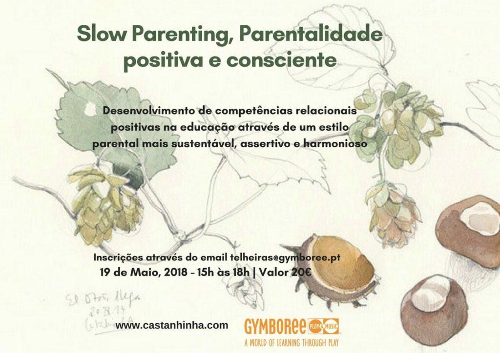 Workshop Slow Parenting, parentalidade positiva e consciente