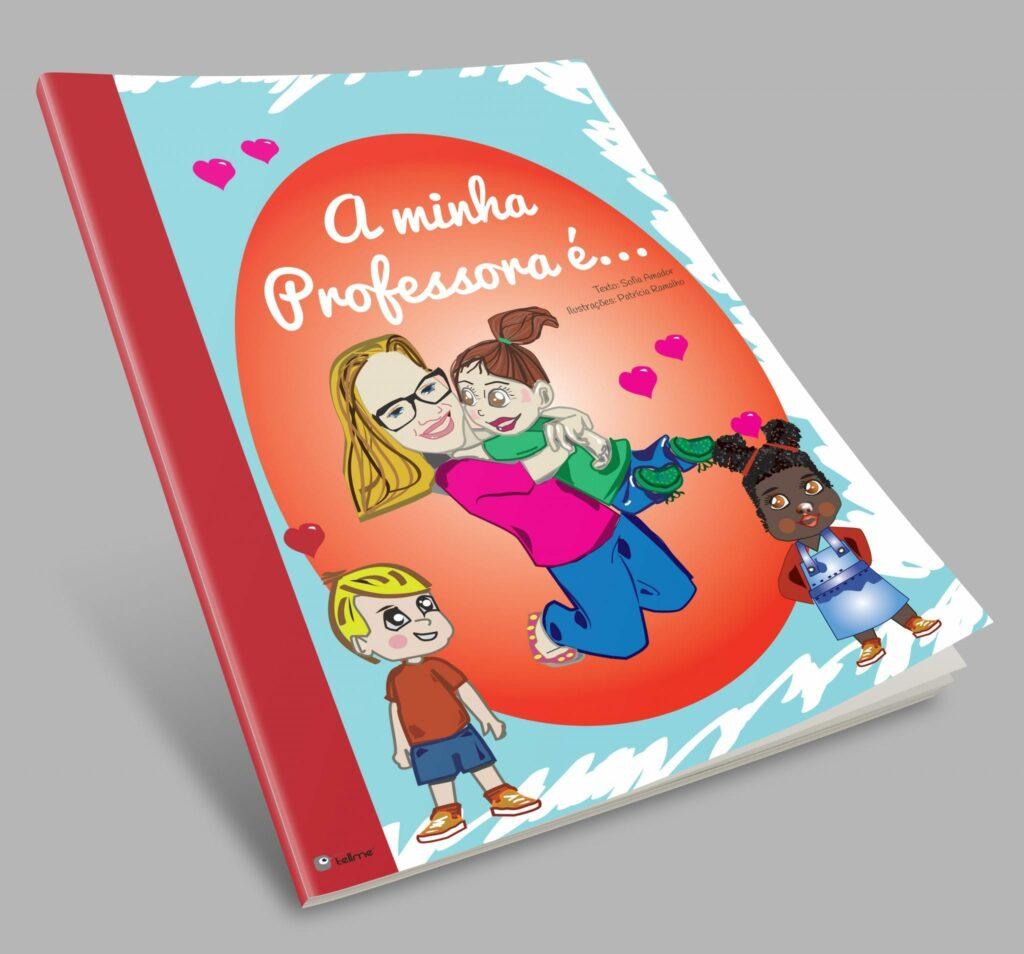 A minha professora é - Livro para educadoras