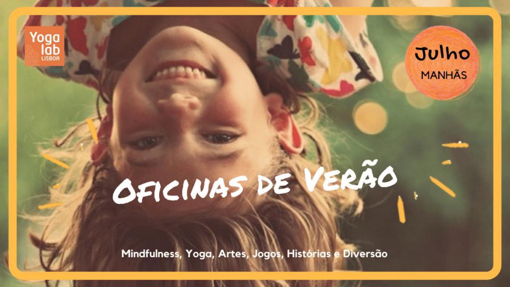 OFICINAS DE VERÃO | YOGA Kids & MINDFULNESS