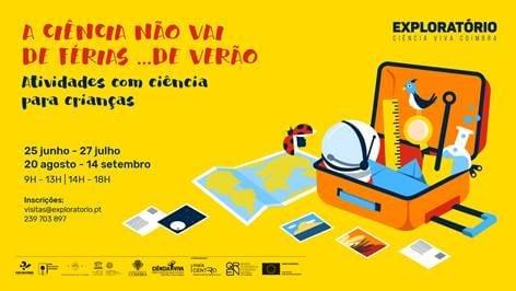 Férias de Verão Exploratório de Coimbra
