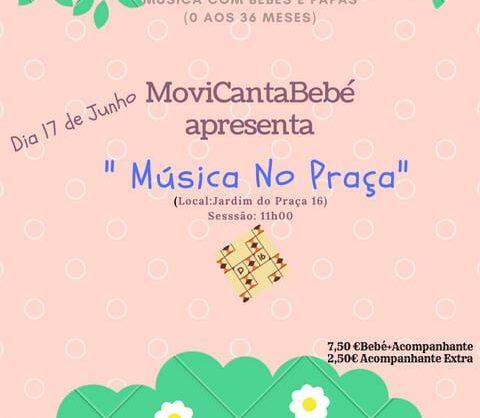 """MoviCantaBebé apresenta """"Música no Praça"""""""