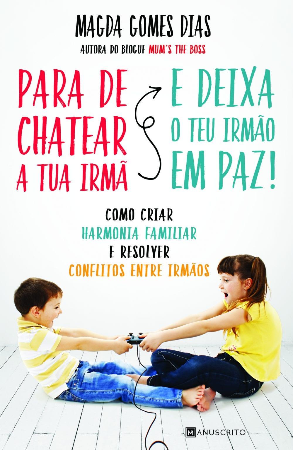 Para de chatear a tua irma - Magda Gomes Dias