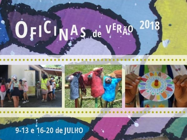 OFICINAS de VERÃO//  9-20 de Julho// CLIA ANILUPA