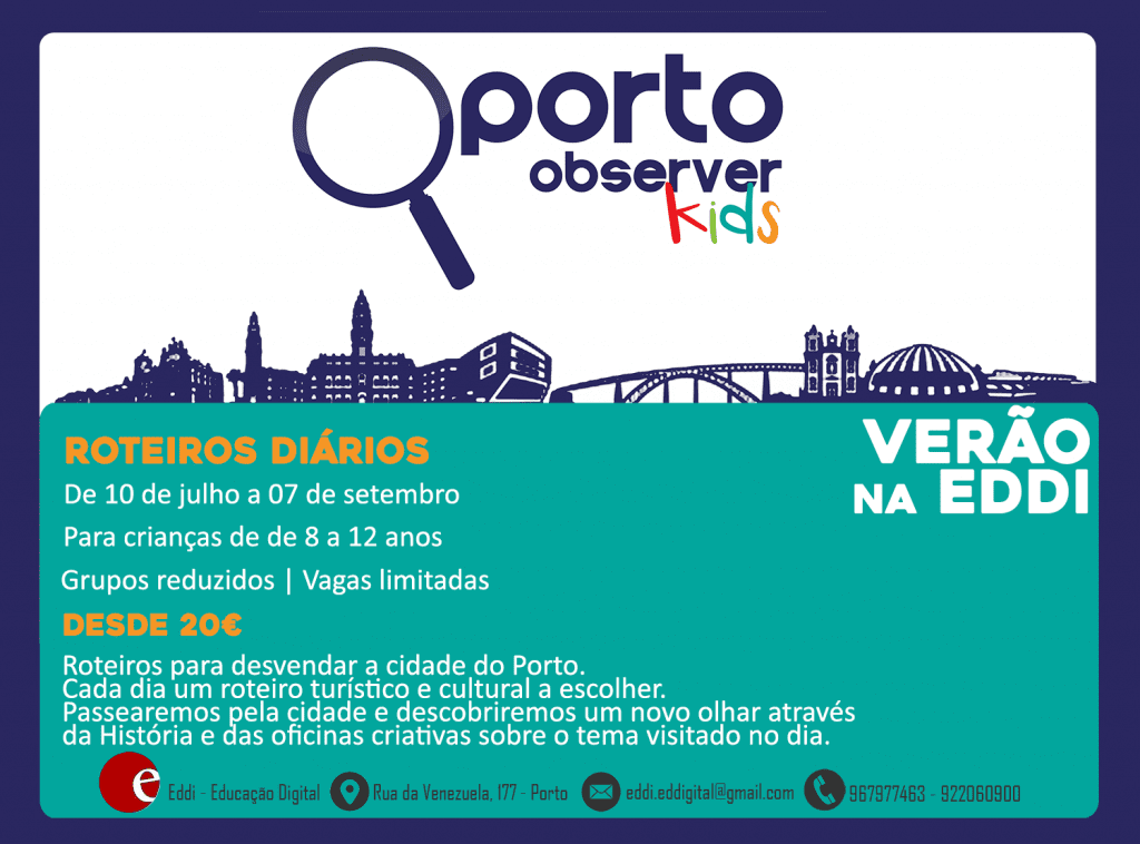 Oporto Observer Kids   Roteiros de verão