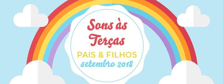 Sons às Terças – Oficinas Pais & Filhos – Música para Bebés