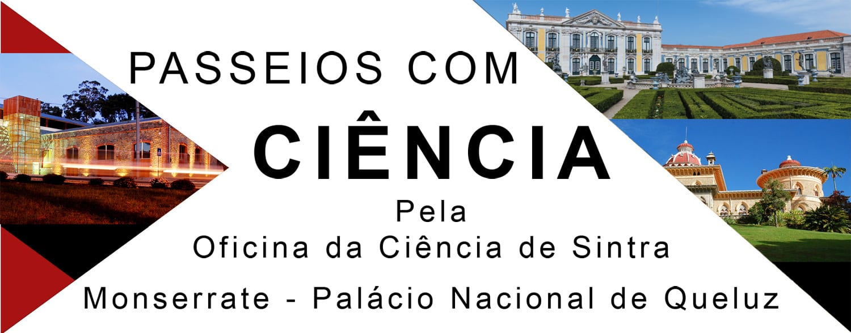 Passeios com Ciência pela Oficina da Ciência de Sintra