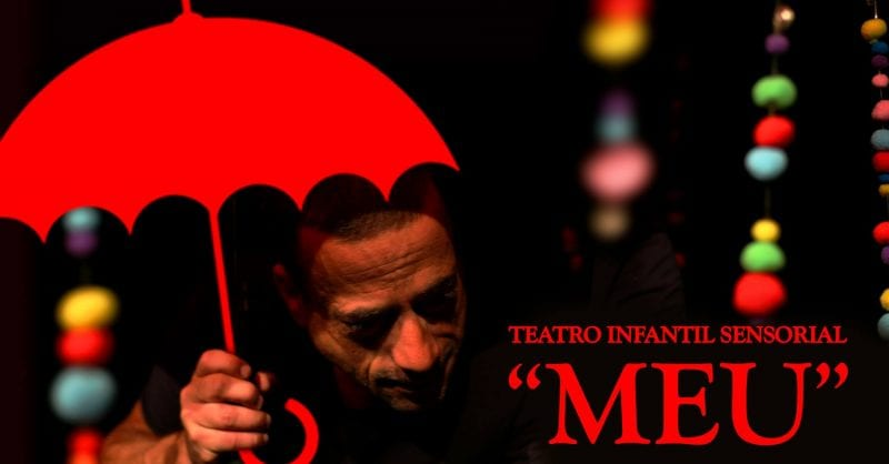 MEU – Espetáculo de Teatro Sensorial