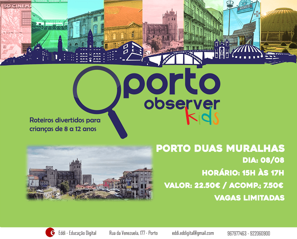 Porto Duas Muralhas | Oporto Observer Kids