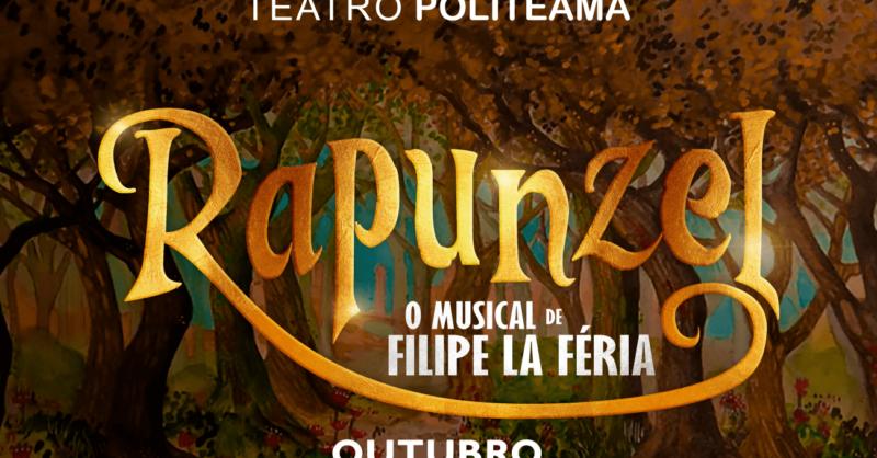Rapunzel: o novo Musical de Filipe La Féria para Escolas