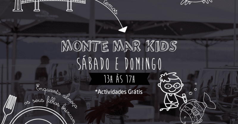 Almoçar em família (com diversão para as crianças) é no MONTE MAR Lisboa!