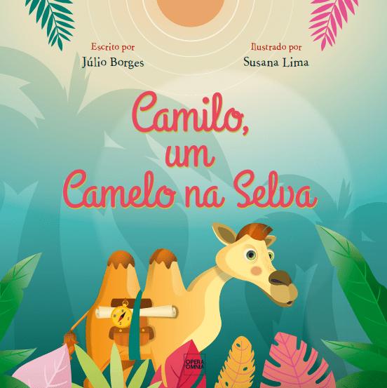 """""""Camilo, Um Camelo na Selva"""""""