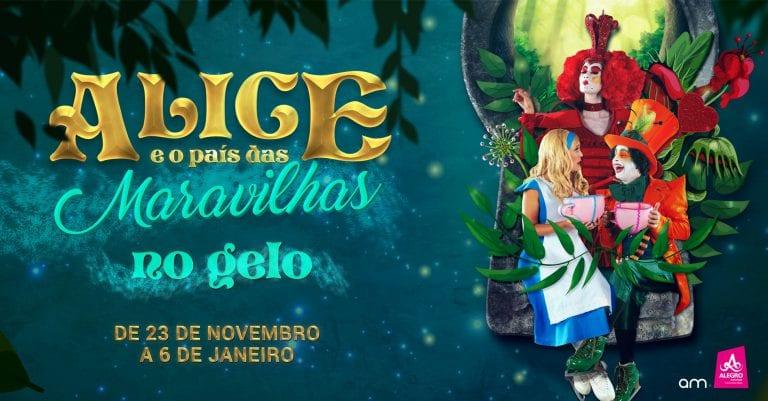 Alice e o País das Maravilhas no Gelo Alegro Alfragide