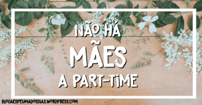 mães a part time