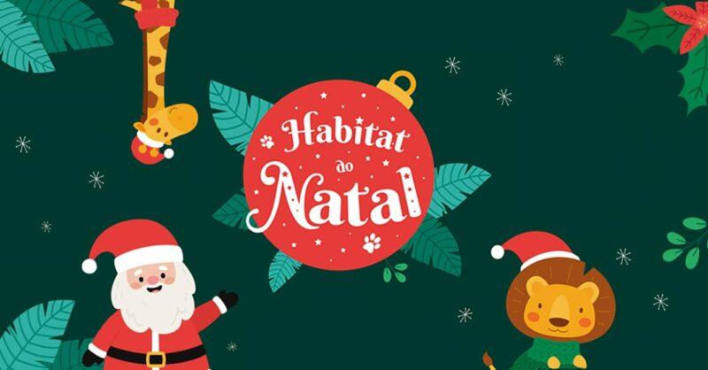 Visitem o Habitat do Natal e recebam o Pai Natal em ambiente de magia no Jardim Zoológico!