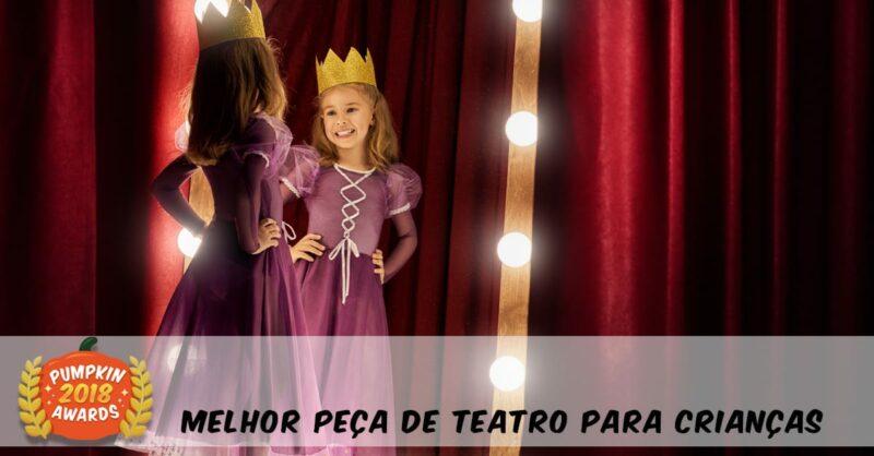 Pumpkin Awards 2018- As Melhores Peças de Teatro Para Crianças