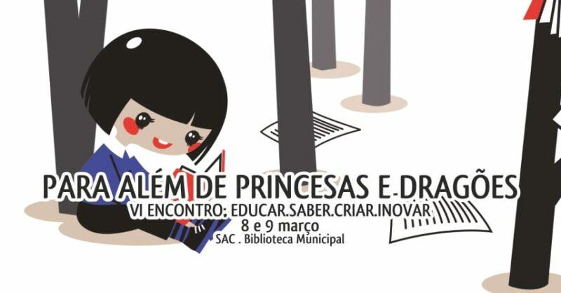 VI Edição do Encontro: Para Além de Princesas e Dragões