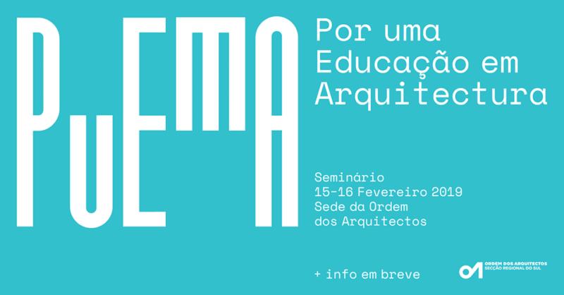 1º Seminário PuEmA  –  Por uma Educação em Arquitectura
