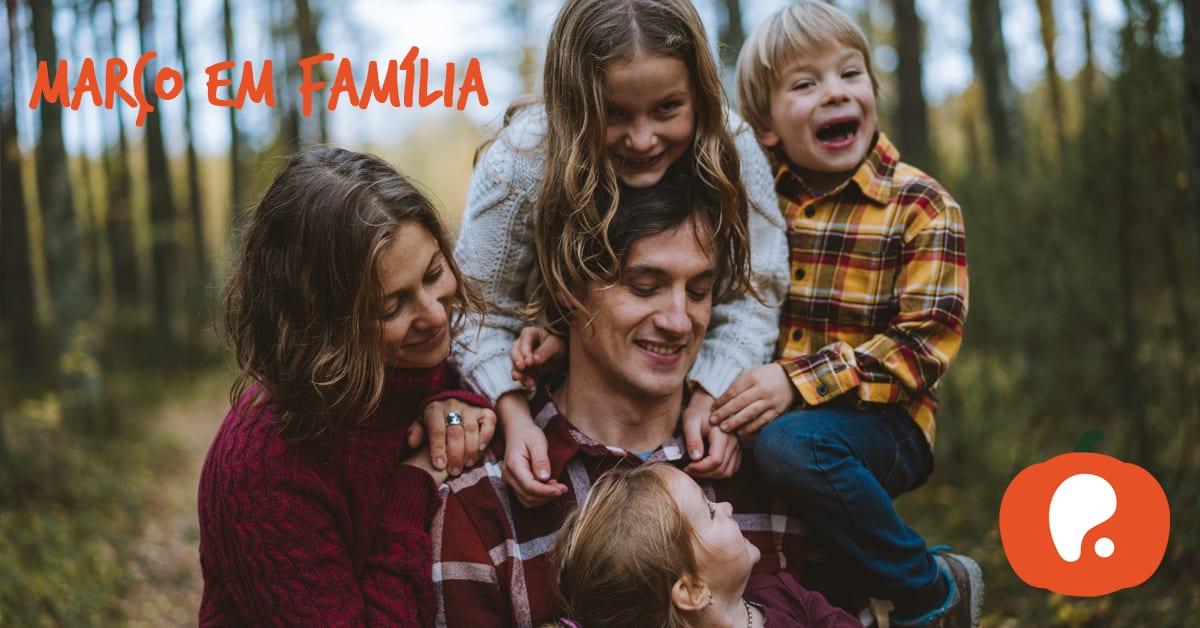 Atividades em Família para o Mês de Março